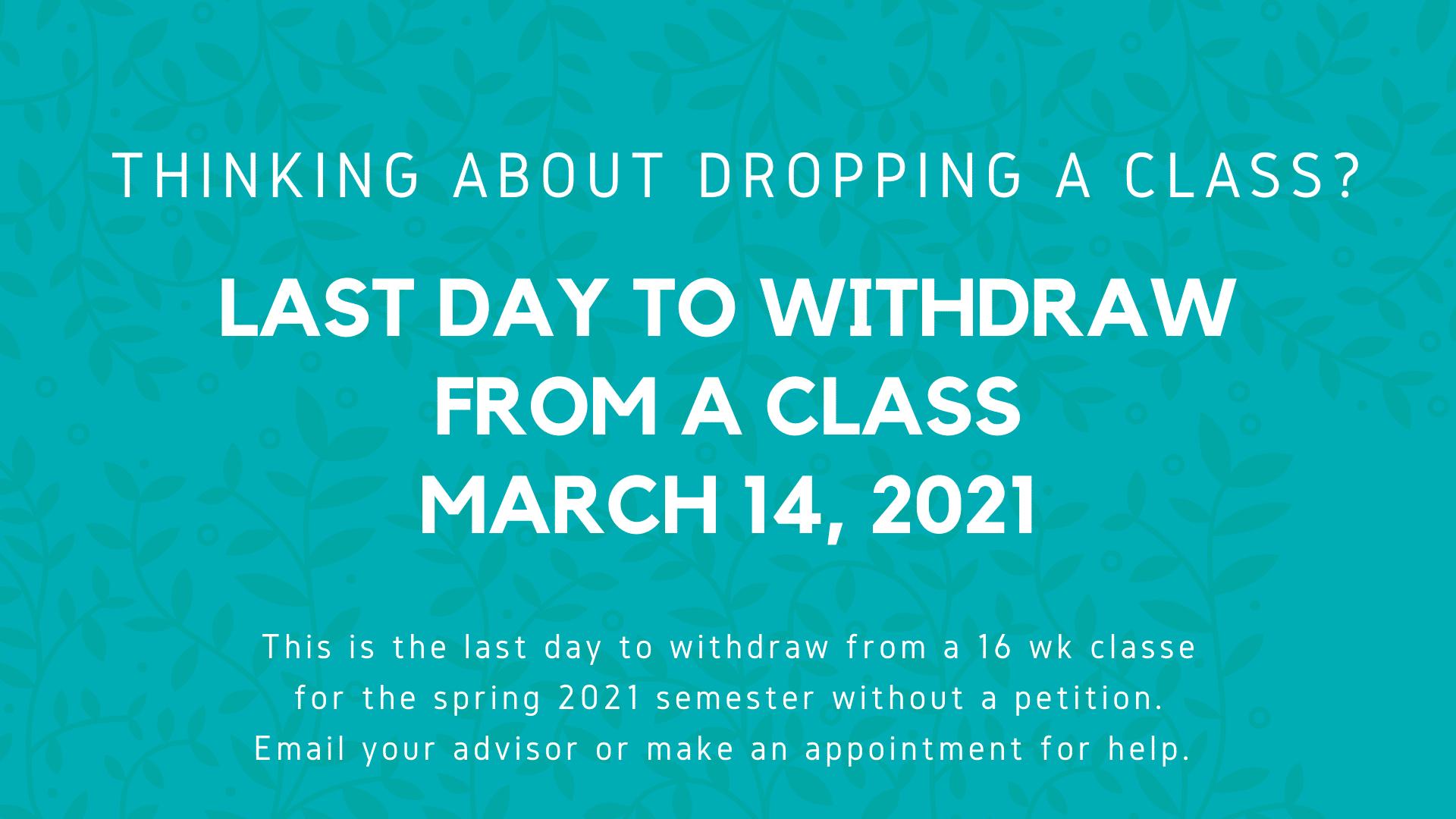 Gway - Last day to Add _ Drop Spring 2021