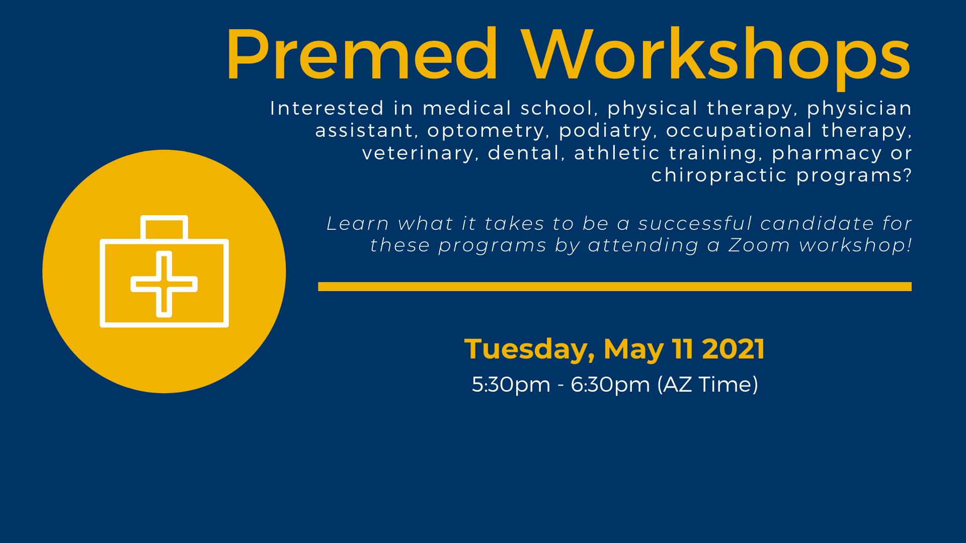Premed Workshops 5.11