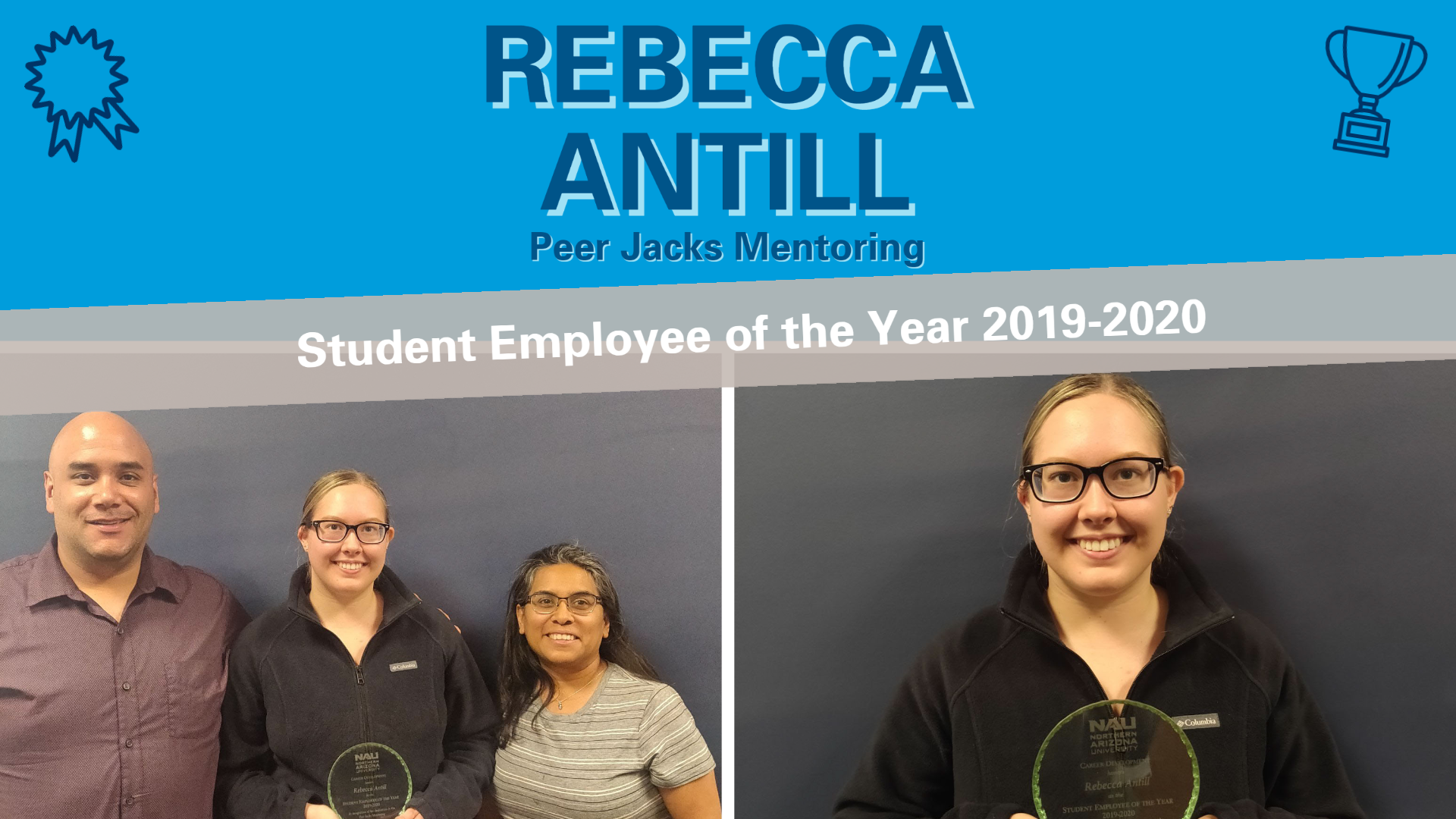 Rebecca Antill, Peer Jacks Mentoring: Student Employee of the Year (2019-2020)