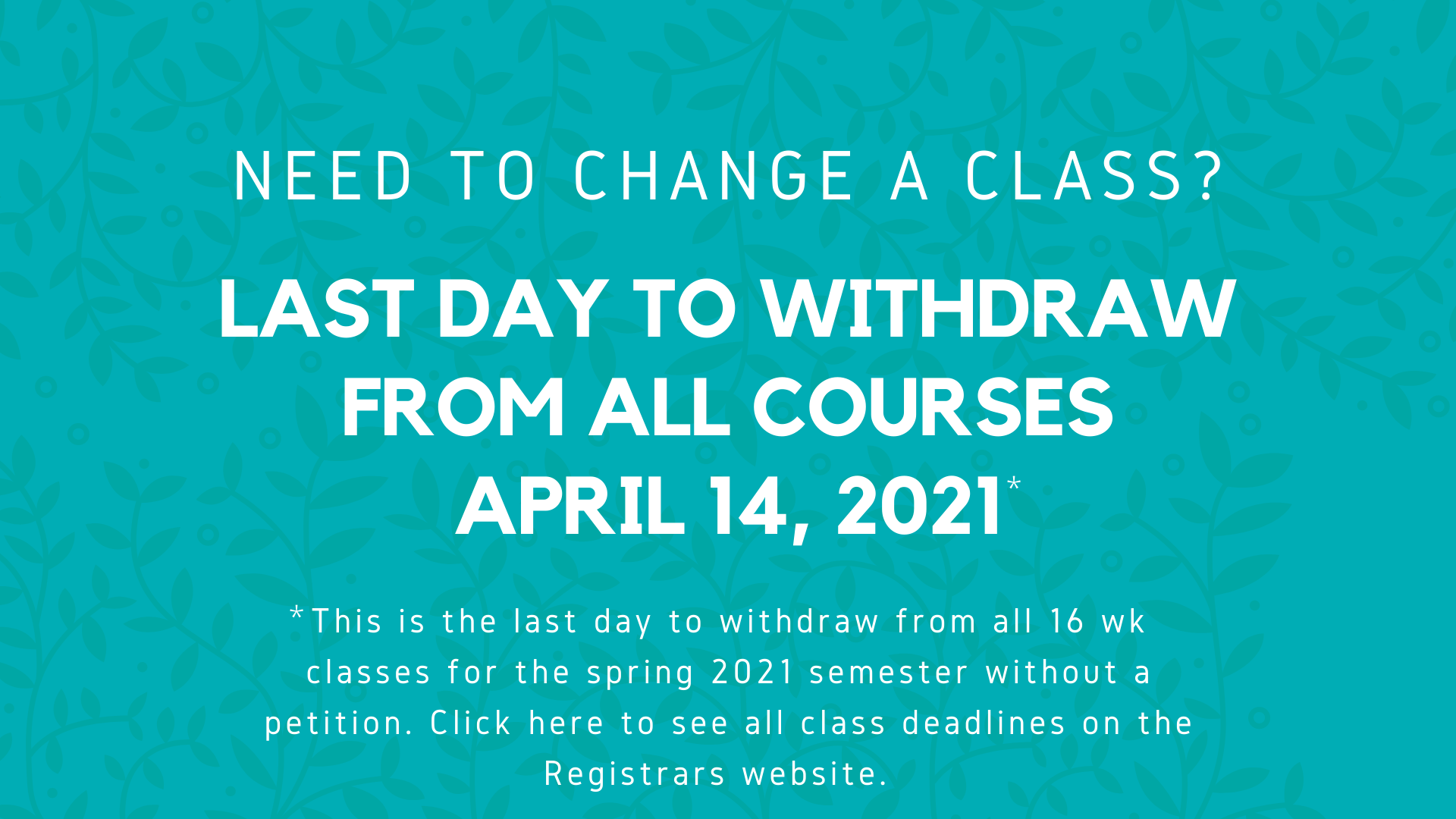 UA - Last day to Withdraw - All - Spg 2021 (1)