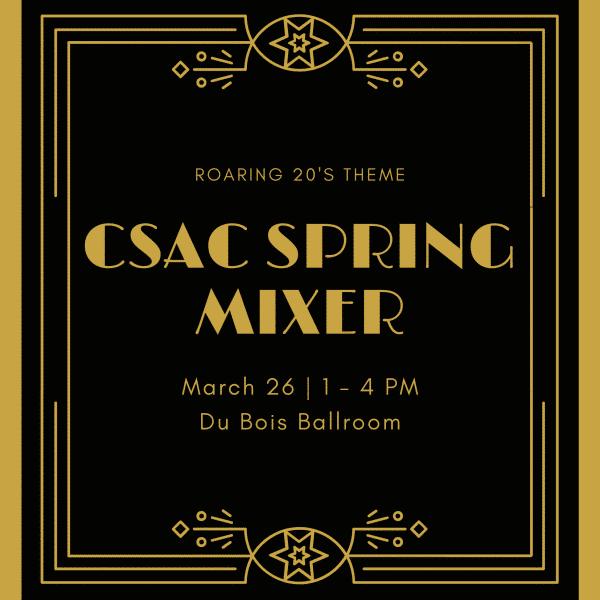 CSAC Spring Mixer- March 26